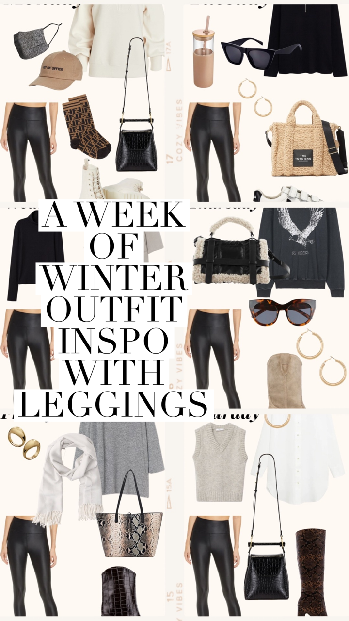 a week of winter outfit inspo with leggigns
